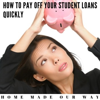 How to Pay Off Your Student Loans Quickly