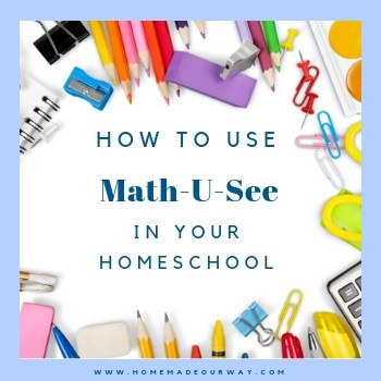 How to Schedule and Use Math-U-See Curriculum in Your Homeschool