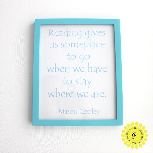framed quote for reading nook