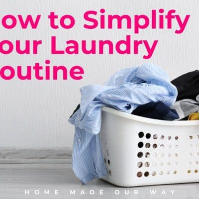 How to Simplify Your Laundry Routine