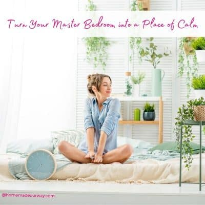 How to Declutter and Turn Your Master Bedroom into a Place of Calm