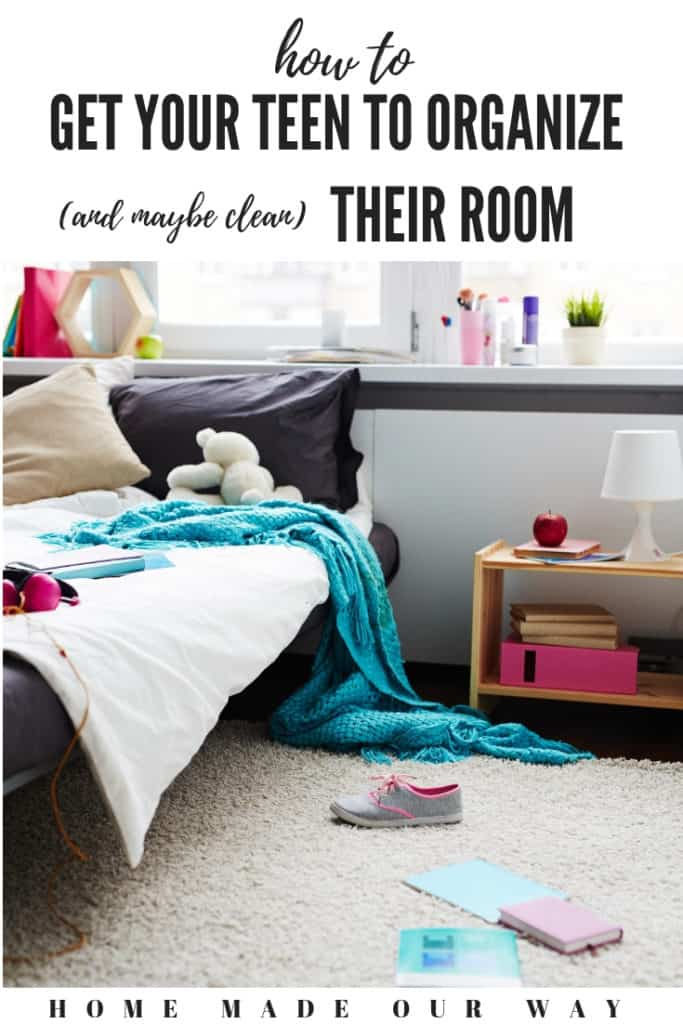 Pin image for How to Get Your Teenager to Organize and Maybe Clean their Room