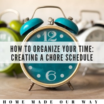 How to Organize Your Time: Chore Schedules