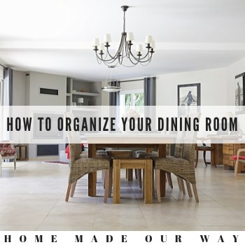 How to Declutter and Organize Your Dining Room