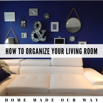 How to Organize Your Living Room and Make It More Functional