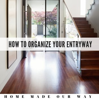 How to Declutter and Organize your Entryway