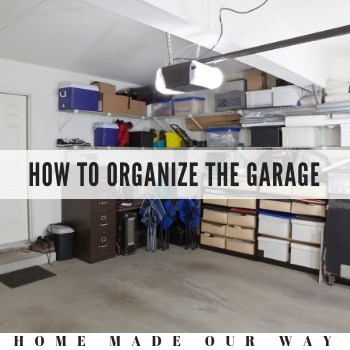 How to Declutter, Organize and Maintain Your Garage