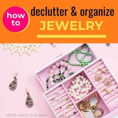 Best Ways to Declutter and Organize Your Jewelry and Other Accessories