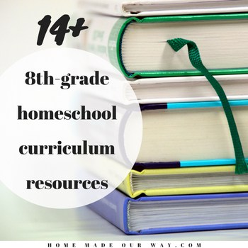 8th-Grade Homeschool Curriculum, Resources, and Scheduled Lesson Plans