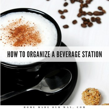 How to Organize a Beverage Station
