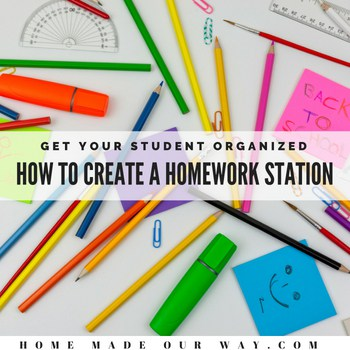 How to Get your Student Organized with Homework Stations