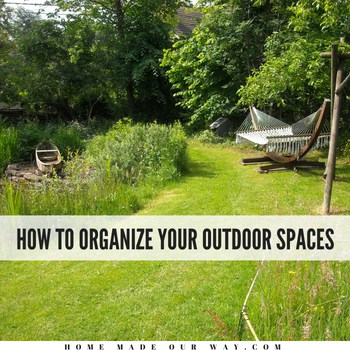 How to Organize Your Outdoor Spaces