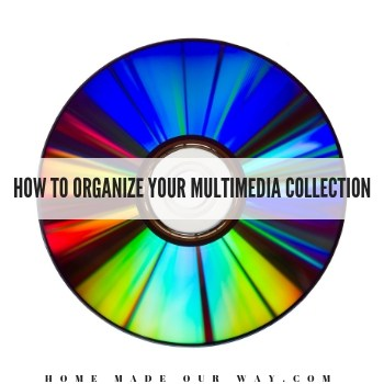 How to Organize Your Multimedia Collection: DVDs, CDs, Video Games, etc.