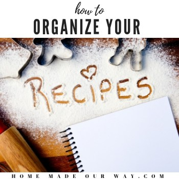 How to Organize Print and Written Recipes