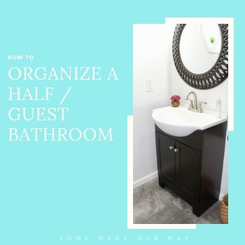 How to Organize a Half Guest Bathroom