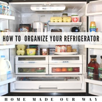 How to Declutter, Clean, and Organize Your Refrigerator
