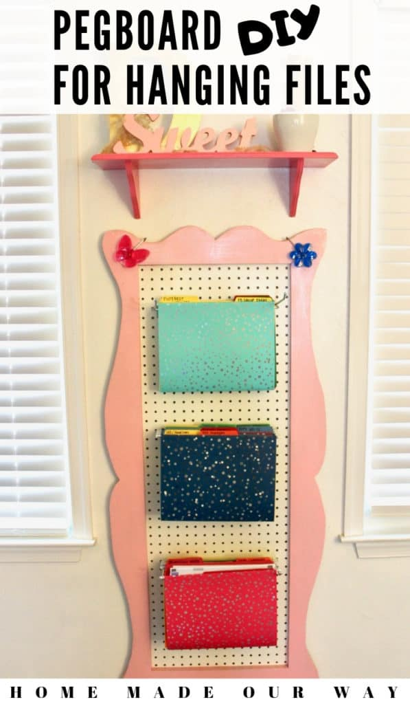 DIY Pegboard for Hanging Files Pin