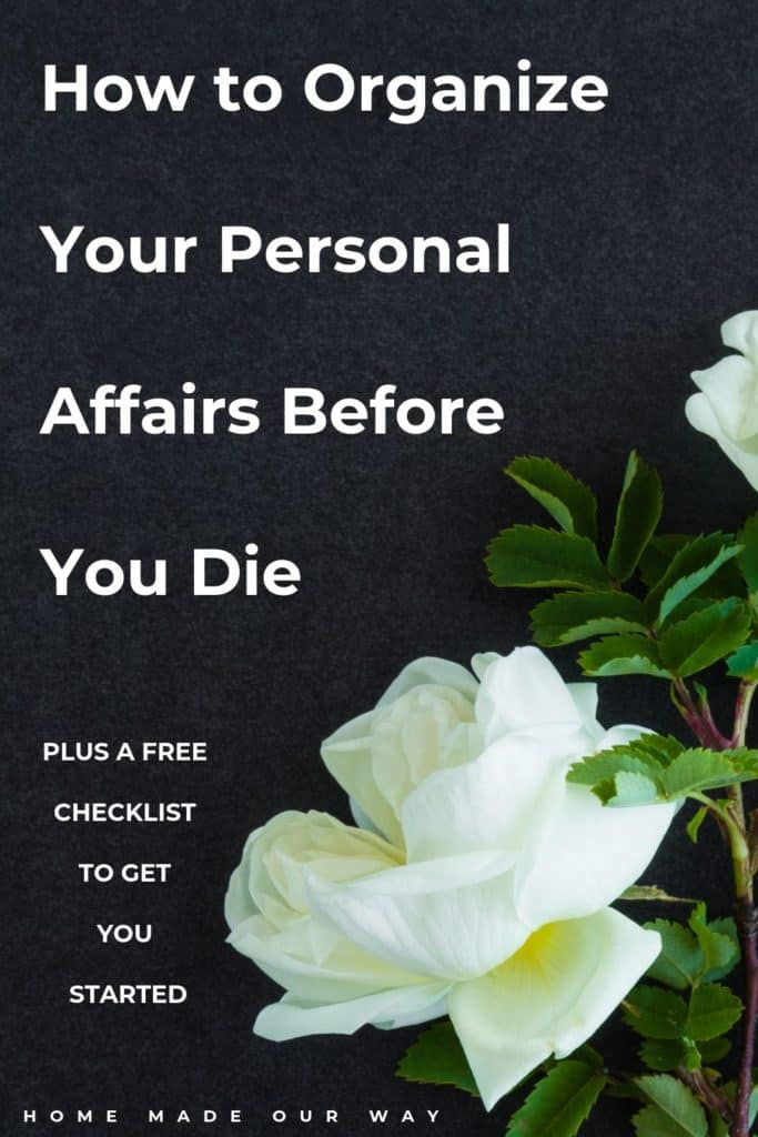 pin image for how to organize your personal affairs before you die post