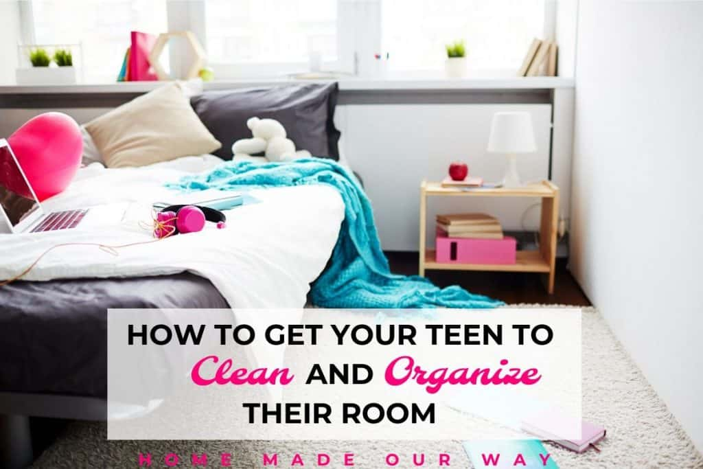 horizontal image of room for how to get your teen to clean and organize their room post