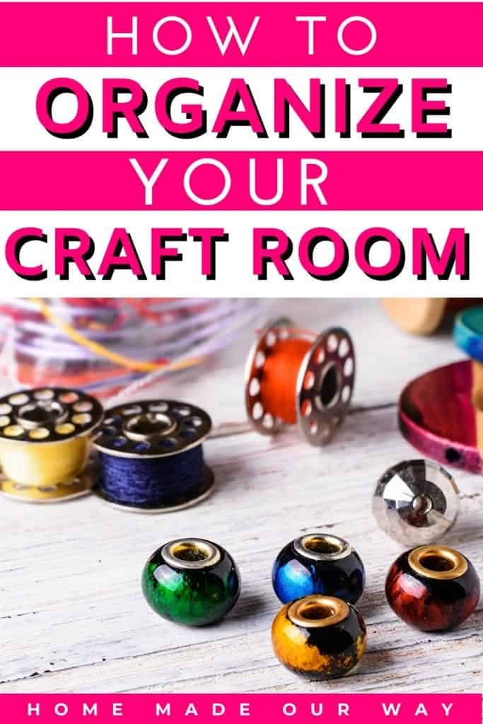 pin image for craft room organization post