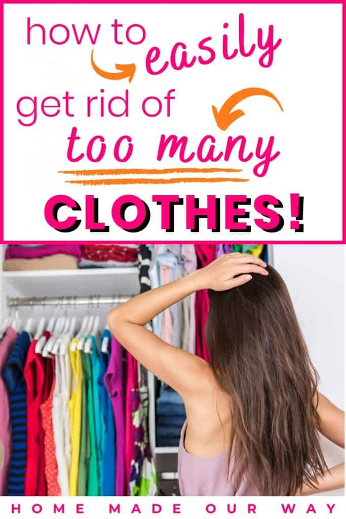 pin image for how to easily get rid of too many clothes post