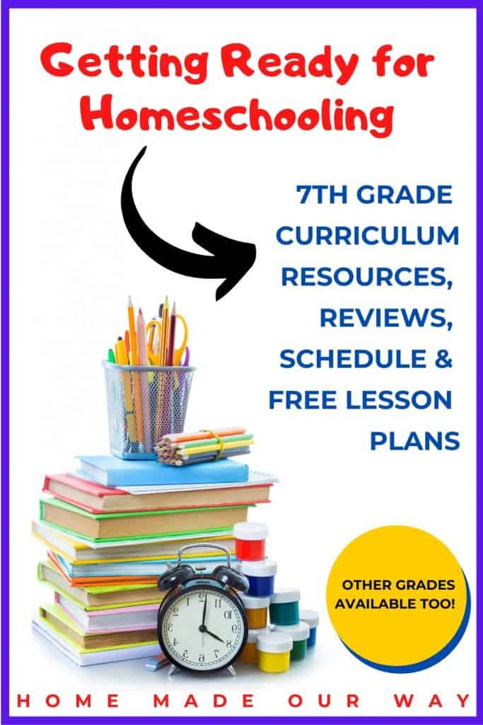pin image for 7th grade homeschool curriculum resources, schedule, and lesson plans post