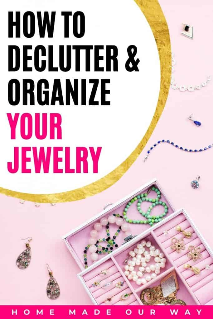 pin image for how to declutter & organize your jewelry post