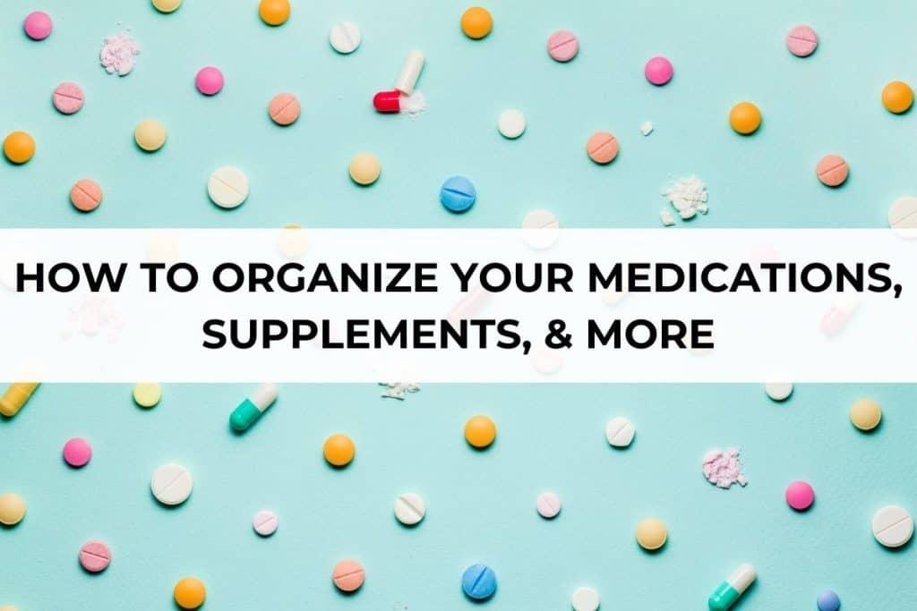 image of pills for medication organization post