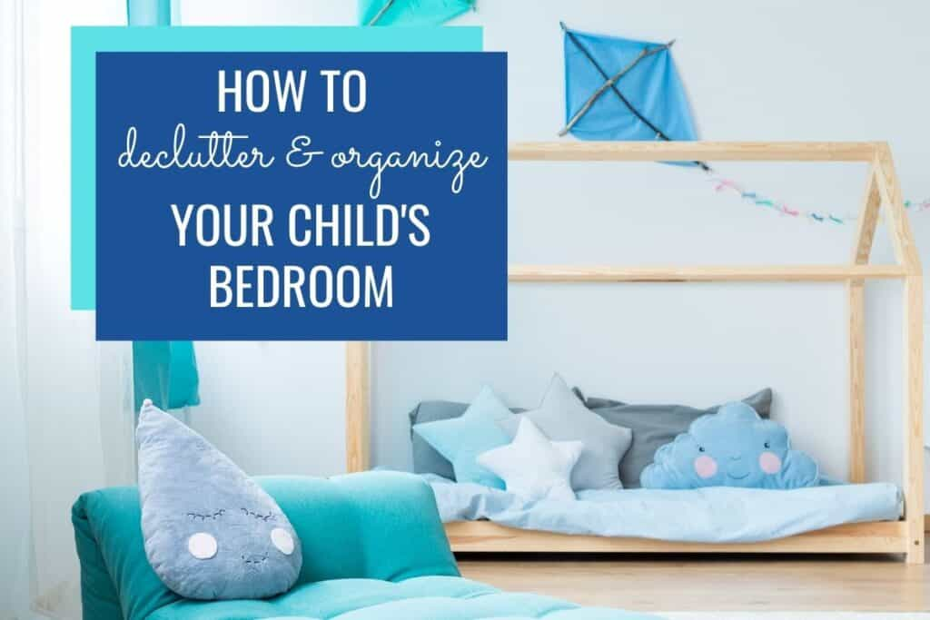 pin image for child's bedroom organization post